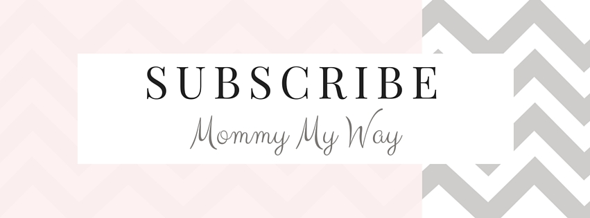 Subscribe Mommy My Way