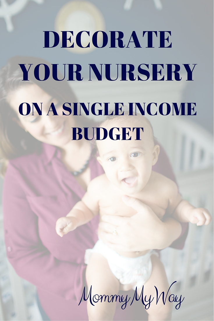 Decorate your nursery on a (single-income) budget – inexpensive nursery decoration
