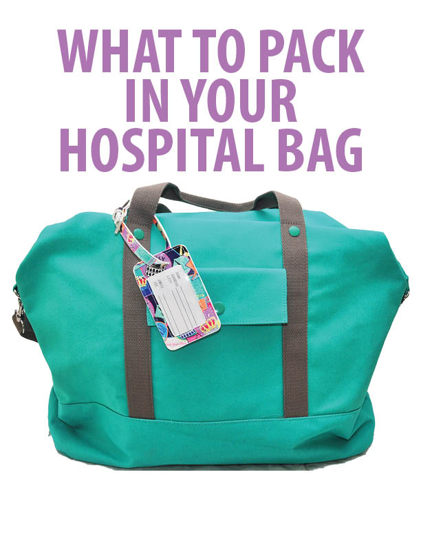 What to pack in your hospital bag – Downloadable / Printable Checklist
