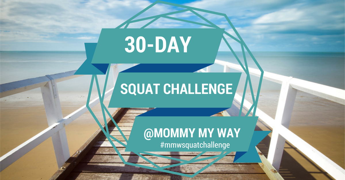 Mommy My Way 30-Day Squat Challenge