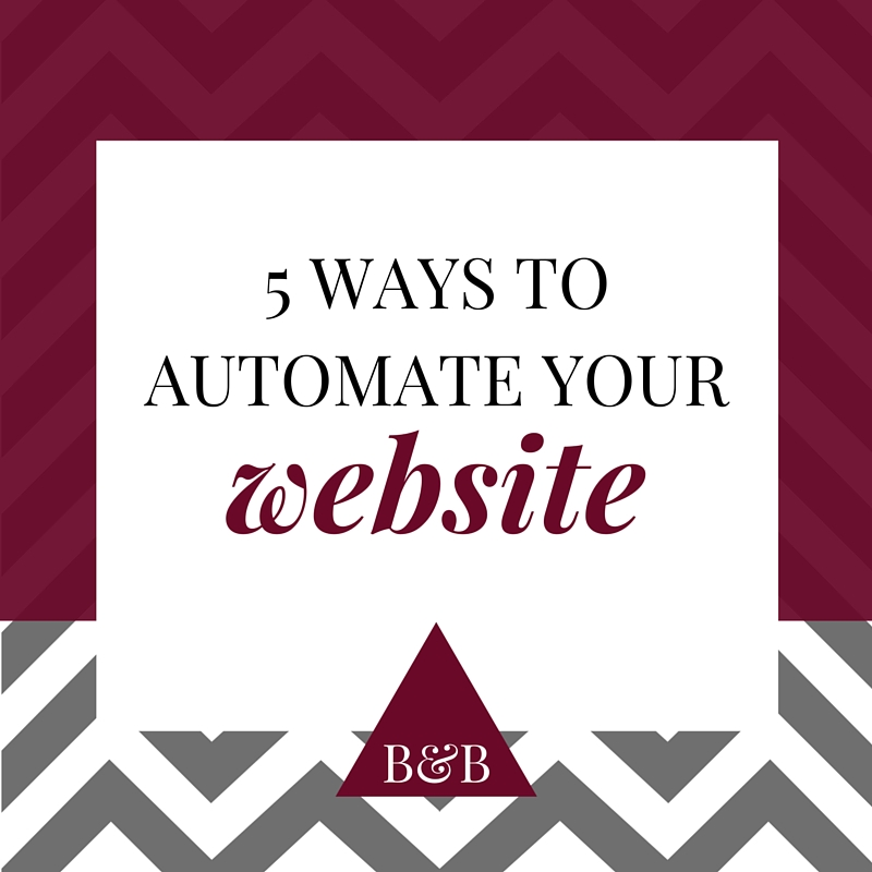 Automate your website: 5 Ways